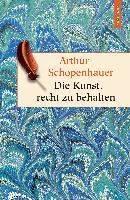 Schopenhauer, A: Kunst, recht zu behalten