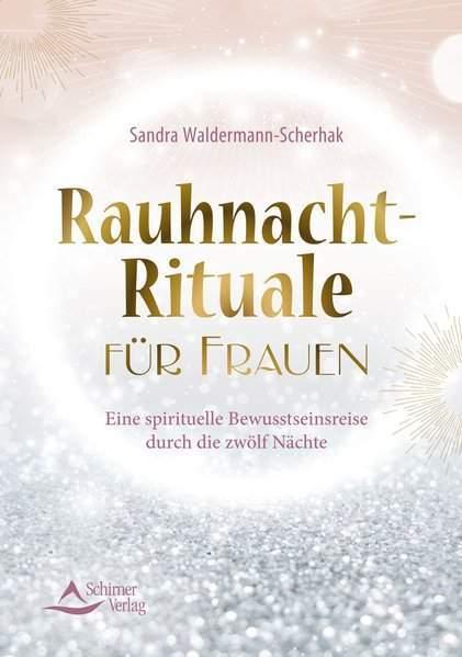Waldermann-Scherhak, S: Rauhnacht-Rituale für Frauen