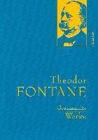 Fontane, T: Theodor Fontane - Gesammelte Werke