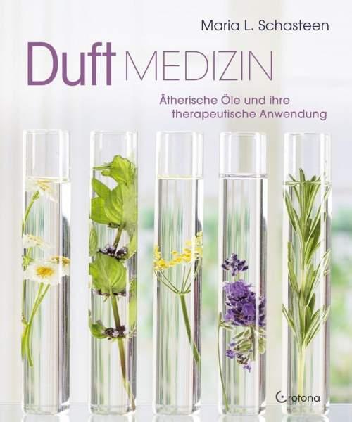 Schasteen, M: Duft-Medizin