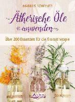 Schirner, M: Ätherische Öle anwenden