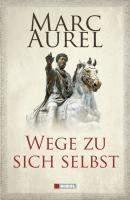 Aurel, M: Wege zu sich selbst