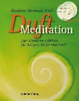 Bernath-Frei, B: Duftmeditation
