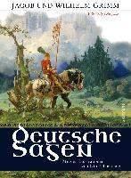 Grimm, J: Deutsche Sagen - Vollständige Ausgabe