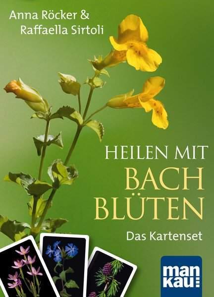 Röcker, A: Heilen mit Bachblüten. Das Kartenset