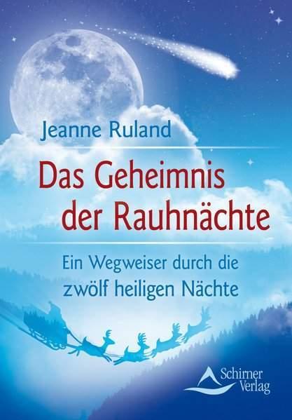Ruland, J: Geheimnis der Rauhnächte