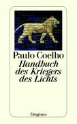 Coelho, P: Handbuch des Kriegers des Lichts