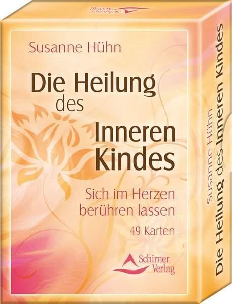 Hühn, S: Heilung des Inneren Kindes/Kartenset