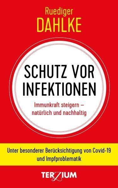 Dahlke, R: Schutz vor Infektion