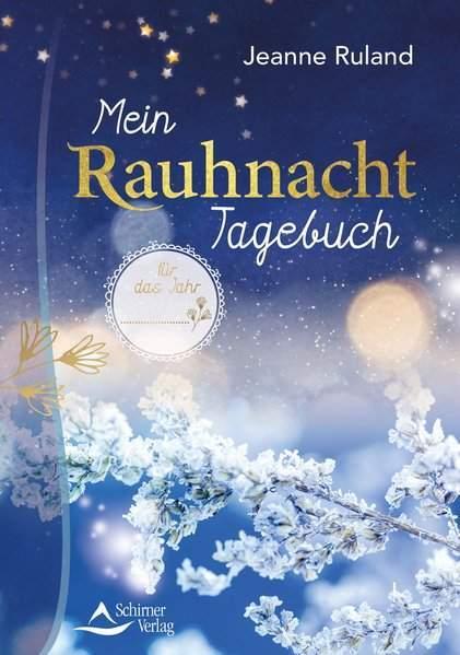 Ruland, J: Mein Rauhnacht-Tagebuch