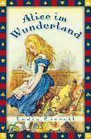 Carroll, L: Alice im Wunderland/vollständige Ausgabe