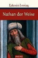 Lessing, G: Nathan der Weise
