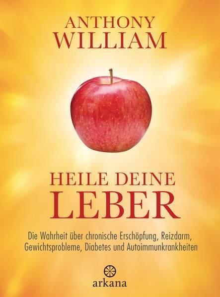 William, A: Heile deine Leber