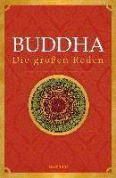Buddha: Buddha - Die großen Reden