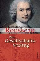 Rousseau, J: Gesellschaftsvertrag oder Grundsätze des politi