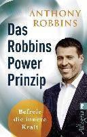 Robbins, A: Das Robbins Power Prinzip