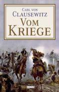 Clausewitz, C: Vom Kriege