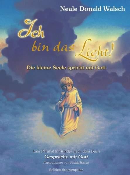 Walsch, N: Ich bin das Licht