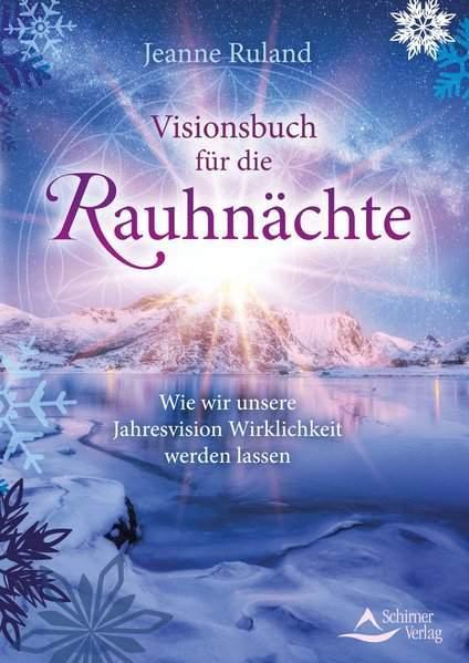 Ruland, J: Visionsbuch für die Rauhnächte