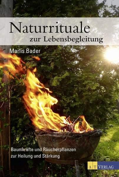 Bader, M: Naturrituale zur Lebensbegleitung