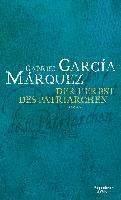 García Márquez, G: Herbst des Patriarchen