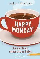 Prophet, I: Happy Monday!