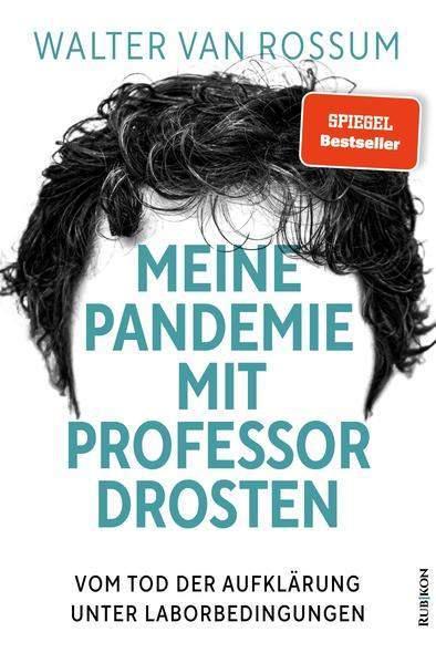 Rossum, W: Meine Pandemie mit Professor Drosten